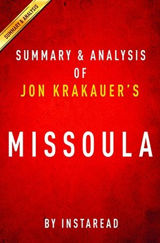 Missoula by Jon Krakauer | Summary & Analysis: Rape and the Justice System in a College Town
