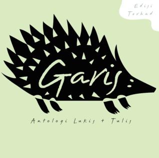 GARIS: Antologi Lukis + Tulis