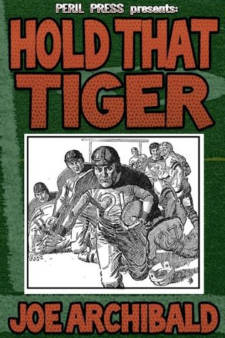 Hold That Tiger [Illustrated]