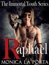 Raphael (The Immortals, #6)