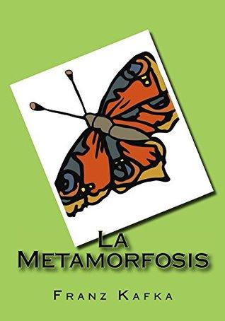 La Metamorfosis / (Anotado en el final del libro) (Diferenciado en el final del libro)