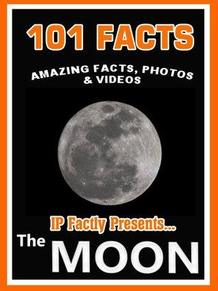 Descargar libros electrónicos gratis para Nook Color 101 Facts... The Moon! Amazing Facts, Photos & Video. Space Books for Kids