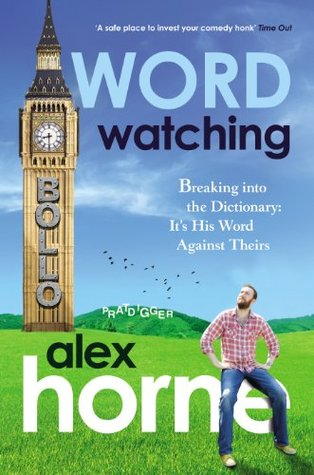 Wordwatching by Alex Horne