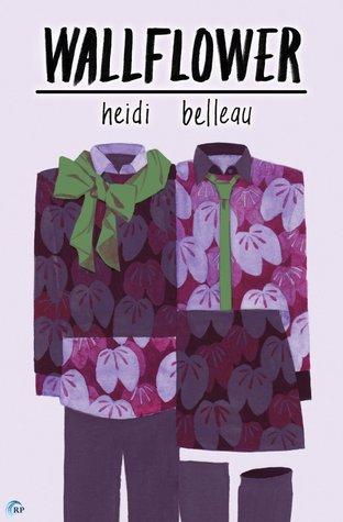 Wallflower by Heidi Belleau