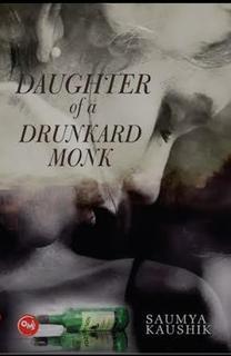 Daughter Of a Drunkard Monk...