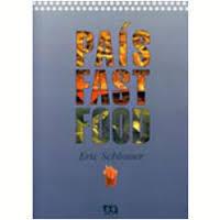 País fast food: o lado nocivo da comida norte-americana