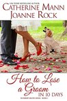 How to Lose a Groom in 10 Days (Runaway Brides, #0.5)