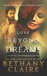 Love Beyond Dreams by Bethany Claire
