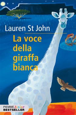 La voce della Giraffa Bianca (Animal Healer, #1)