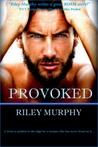Provoked (Make Me, #1)