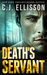 Death's Servant by C.J. Ellisson