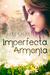 Imperfecta Armonía by Paula Gallego