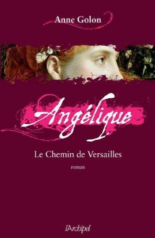 Angélique, Tome 6 : Le chemin de Versailles (Angélique