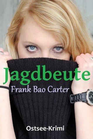 Jagdbeute by Frank Bao Carter