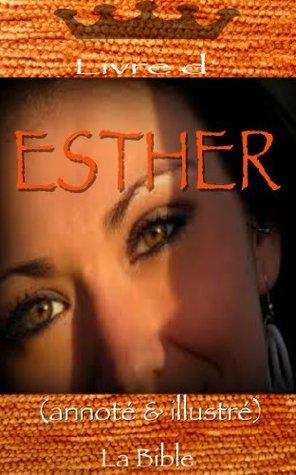 Livre d'ESTHER annoté & illustré