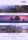The World's Secret Places by David Yeadon