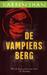 De vampiersberg (Cirque Du Freak, #4)