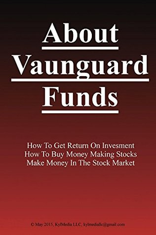 Ebook About Vanguard Funds by Ted Sorensen PDF!