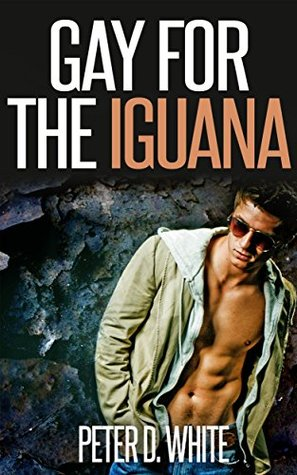 gay-for-the-iguana-gay-paranormal-erotica