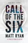 Call of the Six (The Preston Six, #2)