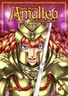 Sword Princess Amaltea, Bok 3 by Natalia Batista