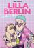 Lilla Berlin - So last year (Lilla Berlin #1)