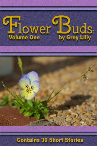 Flower Buds: Volume One