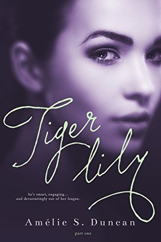 Tiger Lily Part One (Tiger Lily, #1)
