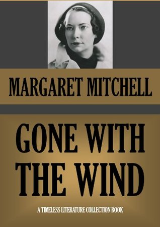 Gone with the Wind (Timeless Wisdom Collection Book 1149)