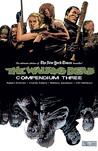 The Walking Dead, Compendium 3 by Robert Kirkman