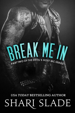 Break Me In by Shari Slade