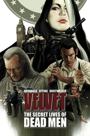 Velvet, Vol. 2: The Secret Lives of Dead Men (Velvet, #2)