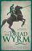 The Dread Wyrm (The Traitor Son Cycle, #3)