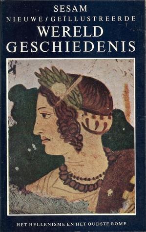 sesam-nieuwe-gellustreerde-wereldgeschiedenis-deel-3-het-hellenisme-en-het-oudste-rome