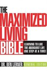 The Maximized Living Bible, NCV: Learning to Live the Abundant Life One Step at a Time