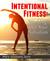 Intentional Fitness: Workin...