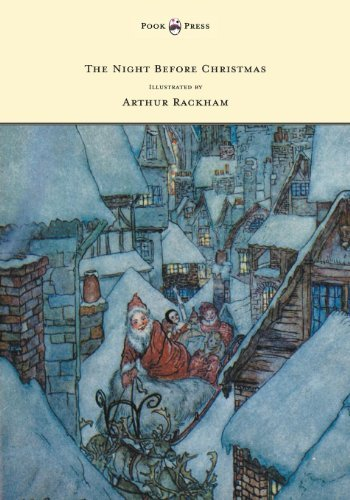 The Night Before Christmas - Illustrated by Arthur Rackham