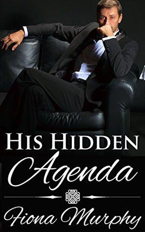 His Hidden Agenda