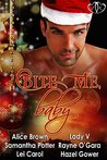 Bite Me, Baby: A Christmas Anthology