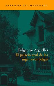 El palacio azul de los ingenieros belgas par Fulgencio Argüelles