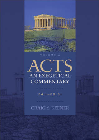 Acts: An Exegetical Commentary, Volume 4: 24:1-28:31 (ePUB)