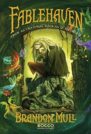 Fablehaven - Onde as criaturas mágicas se escondem... (Fablehaven, #1)