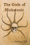 The Gods of Miskatonic