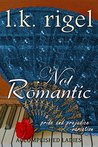 Not Romantic: A Pride and Prejudice Variation (Accomplished Ladies #2)