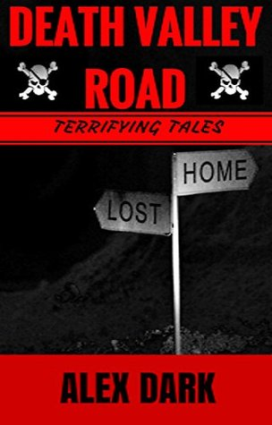 Death Valley Road: The Ghost of Gail Howard (Children's Books - Horror - Horror Books - Suspense Thrillers And Mysteries - Ghost Stories - Short Scary Stories Book 1)