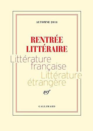 Rentrée littéraire: Littérature française - Littérature étrangère