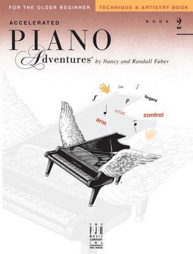 Accelerated Piano Adventures Technique and Artistry Book 2