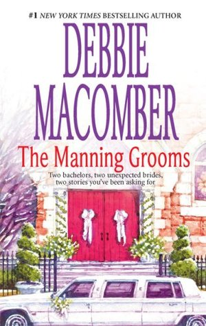 The Manning Grooms (Those Manning Men, #3-4)