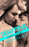 Beautiful Lies: Paige's Story (Beautiful Lies, #1)
