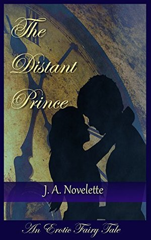 The Distant Prince: An Erotic Fairy Tale